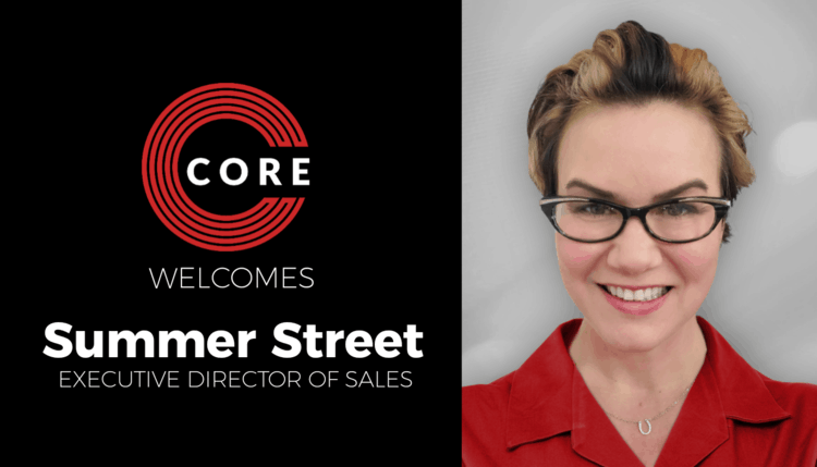 CORE Welcomes Summer Street as Executive Director of Sales