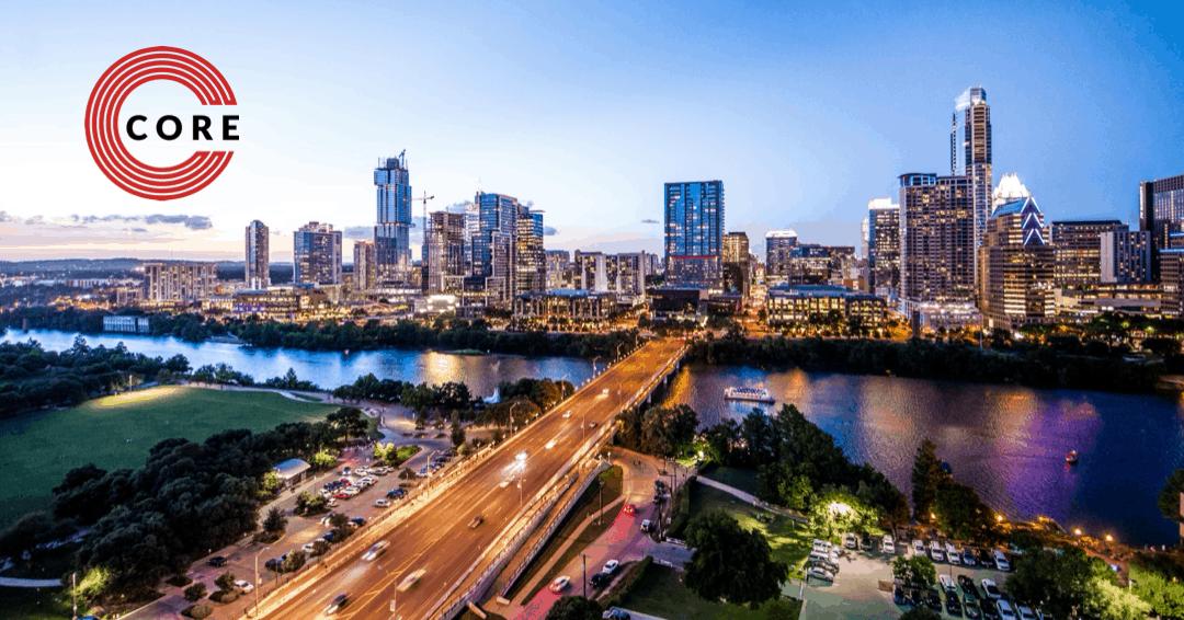 CORE to Relocate Headquarters to Austin Texas