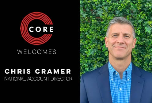 Chris Cramer Joins CORE Group as National Account Director