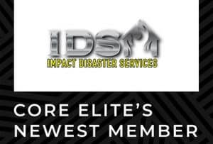 Impact Disaster Services Joins CORE Elite - Feature
